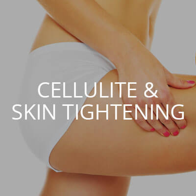 CELLULITE & SKIN TIGHTENING